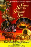 From Sea to Shining Sea: 1787-1837 (God's Plan for America) - Peter Marshall, David Manuel