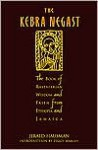 The Kebra Nagast: The Lost Bible of Rastafarian Wisdom and Faith from Ethiopia and Jamaica - Gerald Hausman, Ziggy Marley
