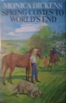 Spring Comes to World's End - Monica Dickens