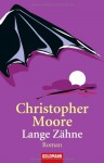 Lange Zähne (Vampire Trilogy #1) - Christopher Moore, Ute Thiemann