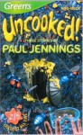 Three Stories by Paul Jennings: Without a Shirt, Cow-Dung Custard & Wunderpants - Paul Jennings