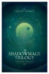 Complete Shadowmage Trilogy - Matthew Sprange