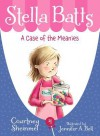 Stella Batts a Case of the Meanies - Courtney Sheinmel