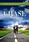 The Chase: Success, Motivation, and the Scriptures - William Cook