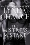 The Mistress Mistake - Lynda Chance