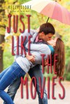 Just Like the Movies - Kelly Fiore