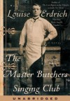 The Master Butchers Singing Club (Audio) - Louise Erdrich
