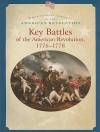 Key Battles of the American Revolution 1776-1778 - Dale Anderson