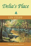 Delia's Place - Lin Stepp, Jim Gray, Tracy Arendt