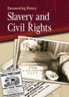 Slavery and Civil Rights - Philip Steele
