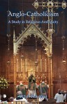 Anglo-Catholicism: A Study in Religious Ambiguity - W.S.F. Pickering
