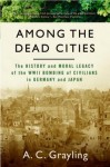 Among the Dead Cities - A.C. Grayling