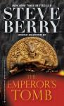 The Emperor's Tomb - Steve Berry
