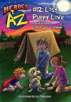 Heroes A2Z #12: Lost Puppy Love - David Anthony, Charles David Clasman, Lys Blakeslee
