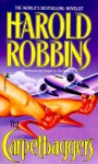 The CARPETBAGGERS (Mass Market) - Harold Robbins