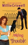 Asking for Trouble - Millie Criswell