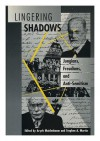 Lingering Shadows: Jungians, Freudians, and Anti-Semitism - Stephen Martin, Aryeh Maidenbaum