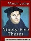 The Ninety-Five Theses on the Power & Efficacy of Indulgences - Martin Luther