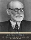 The Interpretation of Dreams - Sigmund Freud, Michael Page
