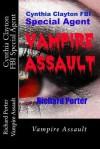Cynthia Clayton FBI Special Agent: Vampire Assault (Volume 2) - Richard Porter