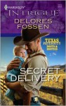 Mills & Boon : Secret Delivery (Texas Paternity: Boots and Booties) - Delores Fossen