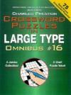 Crossword Puzzles in Large Type Omnibus #16 - Charles Preston