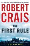 The First Rule (Joe Pike Novels) - Robert Crais