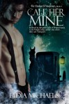 Call Her Mine - Lydia Michaels