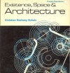 Existence, Space & Architecture - Christian Norberg-Schulz