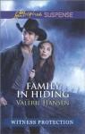 Family in Hiding (Witness Protection) - Valerie Hansen