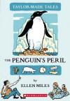 The Penguin's Peril - Ellen Miles