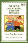 Oliver and Albert, Friends Forever (Easy-to-Read, Puffin) - Jean Van Leeuwen, Ann Schweninger