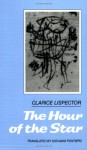 The Hour of the Star - Clarice Lispector, Giovanni Pontiero