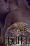 The Gifted - Linda Mooney
