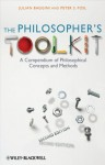 The Philosopher's Toolkit: A Compendium of Philosophical Concepts and Methods - Julian Baggini, Peter S. Fosl