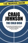 The Cold Dish (Walt Longmire) - Craig Johnson