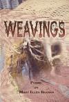 Weavings - Mary Ellen Branan, 1st World Library, 1st World Publishing