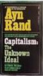 Capitalism: The Unknown Ideal - Ayn Rand