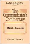The Communicator's Commentary - Walter C. Kaiser Jr.