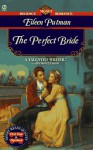The Perfect Bride - Eileen Putman