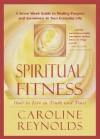 Spiritual Fitness - Caroline Reynolds