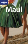 Maui - Kristin Kimball, Lonely Planet