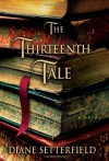 The Thirteenth Tale By Diane Setterfield - -Atria Books-