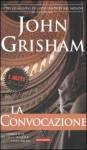 La convocazione - John Grisham