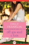 All You Need Is Love - Emily Franklin