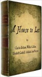 A House to Let - Charles Dickens, Wilkie Collins, Elizabeth Gaskell, Adelaide Anne Procter