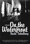 On the Waterfront - Budd Schulberg