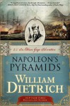 Napoleon's Pyramids: An Ethan Gage Adventure - William Dietrich