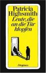 Leute, die an die Tür klopfen. Roman - Patricia Highsmith