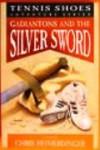 Gadiantons and the Silver Sword - Chris Heimerdinger